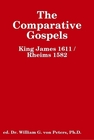 The Compaative Gospels - King James 1611 & Rheims 1582