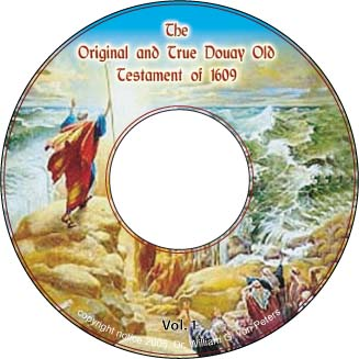 The REAL Douay Old Testament of 1609