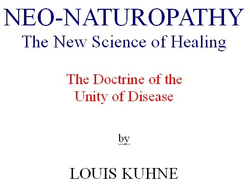 Neo-Naturopathy -The Doctrine of the Unity of Disease